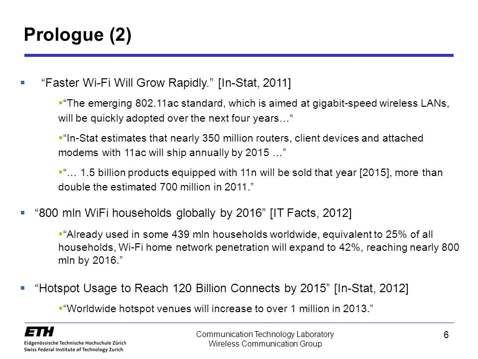 Prologue (2) Faster Wi-Fi Will Grow Rapidly. [In-Stat, 2011]